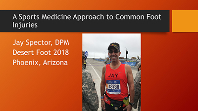 A Sports Medicine Approach to Treating Common Foot Injuries by Jay Spector, DPM